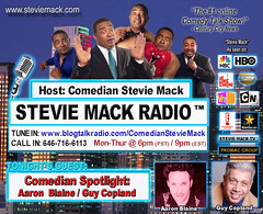 STEVIE MACK RADIO - Comedian Spotlight: Aaron Blaine & Guy Copland