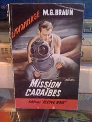 Mission Caraibes by Braun, M.G., Braun, M.G.