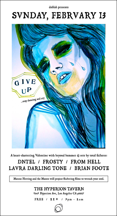 Give Up : February 2011