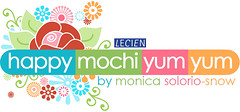 happy mochi yum yum by monica solorio-snow