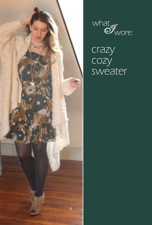 whatiwore-crazycozysweater