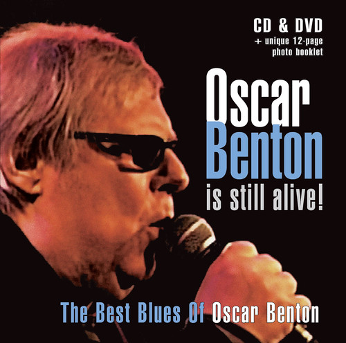 Oscar Benton - Is Still Alive! (CD + DVD)