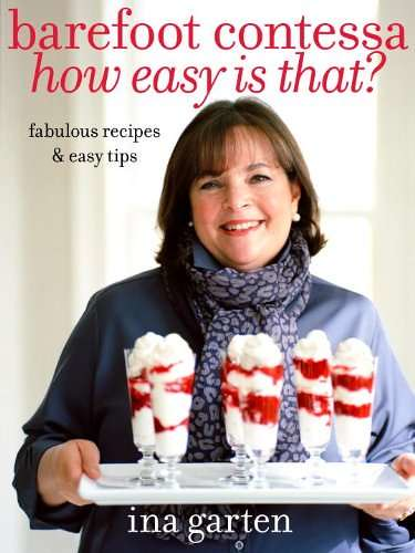 Barefoot_Contessa_How_Easy_Is_That_Fabulous_Recipes__Easy_Tips-66427