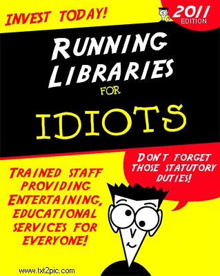 Running Libraries For Idiots book cover