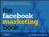 The Facebook Marketing Book - by Dan Zarrella