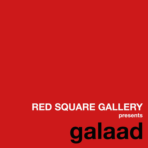 RED SQUARE GALLERY presents galaad