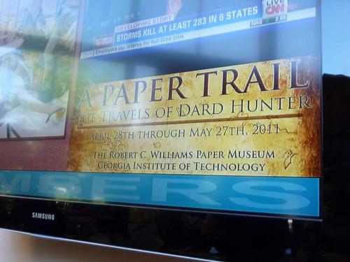 P1100187-2011-04-28-Williams-Paper-Museum-Ga-Tech-Dard-Hunter-TV-Sign