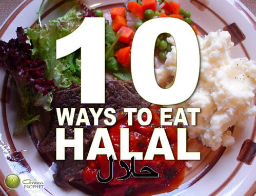 10 Ways To Eat Halal