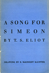 A Song for Simeon by T. S. Eliot (Faber Books) Tags: 1920s colour ariel design poetry archive style ephemera poet printmaking poems author 20thcentury eliot poets faber tseliot faberandfaber faberfaber emcknightkauffer mcknightkauffer arielpoems
