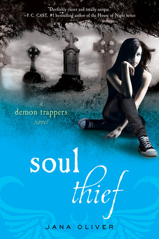 [US Edition]   August 30th 2011 by St. Martin's Griffin       Soul Thief  (The Demon Trappers #2) by Jana Oliver
