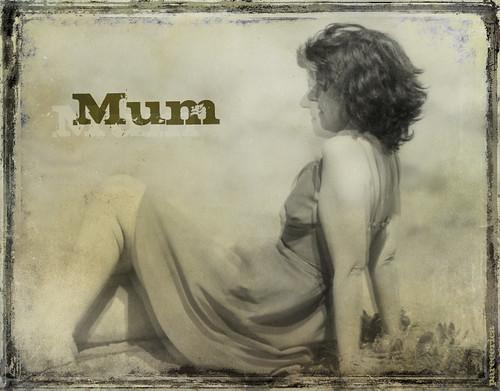 * Mum *