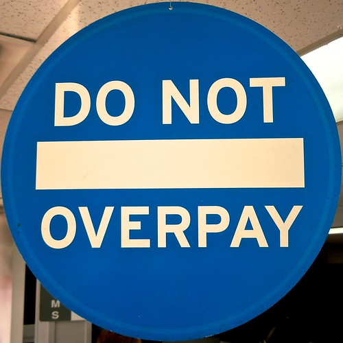 """Do Not Overpay"" by Timothy Valentine on flickr"