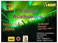 Viernes Academicos - Discoteca Tonight