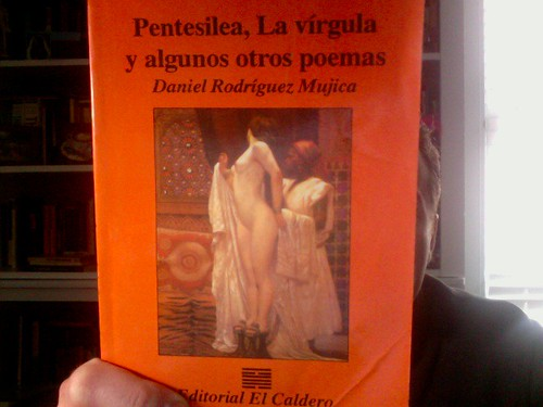"""Pentesilea, La vírgula y algunos otros poemas"""" by Michael_Kelleher"""