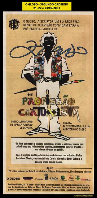 """""""Convidam para a pré-estréia carioca"""" - O Globo - 21, 22 e 23/09/2003"""