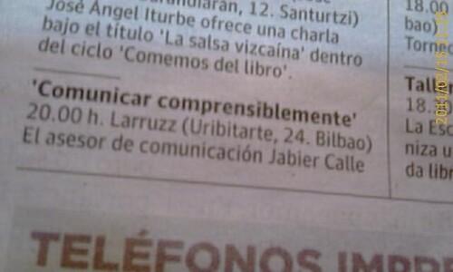 JabierCalle Charla sobre comuncacion. EL CORREO 18 abril 2011 by LaVisitaComunicacion