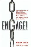 Engage: The Complete Guide for Brands and Businesses to Build, Cultivate, and Measure Success in the New Web -