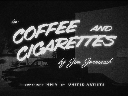 "Movie Titles - ""Coffee and Cigarettes"" by metropolismoloch"