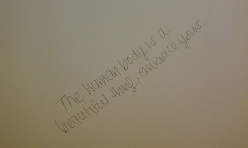 SUNY Purchase, bathroom stall, writing, Embrace Your Body