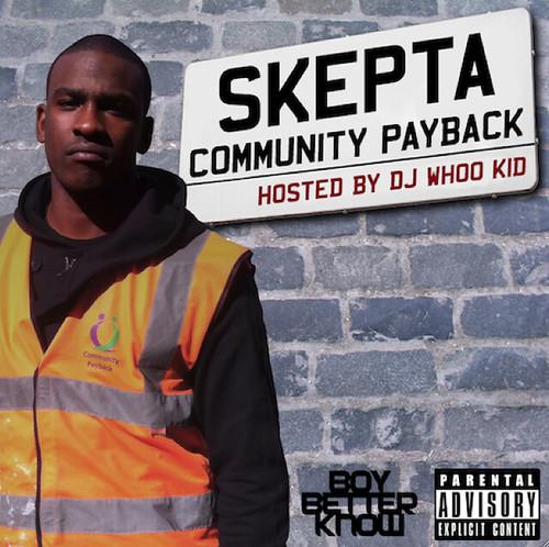 Skepta – Community Payback (Mixtape by Whoo Kid)