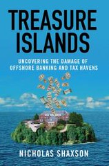 treasure-islands-uncovering-the-damage-of-offshore-banking-and-tax-havens