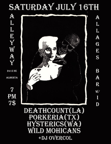 7/16/11 Deathcount/Porkeria/Hysterics/WildMohicans