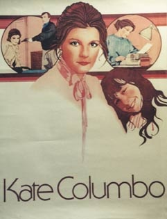 A promotional poster for Mrs Columbo featuring a white woman with her brown hair in a bun and a young girl next to her. The text reads Kate Columbo