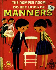 Book Of Manners (Wires In The Walls) Tags: illustration cover 1960 romperroom dobee artseiden wonderbook nancyclaster bookofmanners