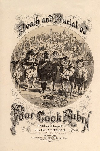 001- Death and burial of poor Cock Robin 1865- Henry Louis Stephens
