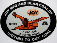 JOY MFG AND ULAN COAL Co UNITING TO CUT COAL  FEB 1986 (Trawler68) Tags: sticker cut joy mining co and to feb coal 1986 ulan uniting mfg