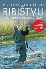 POPOLN VODNIK PO RIBISTVU 1IZD 2013 naslovnica (MladinskaKnjiga) Tags: knjiga ribolov mladinskaknjiga priročnik nicoferran