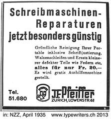 Schreibmaschinenreparatur 1935 (shordzi) Tags: 1935 ad ads april jfpfeiffer machineàécrire neuezürcherzeitung nzz publicité reklame schreibmaschine typewriter werbung pfeiffer repair reparatur
