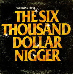 The Six Thousand Dollar Nigger (Jim Ed Blanchard) Tags: blue black vintage weird store funny comedy album steve humor vinyl novelty jacket thrift cover ugly dollar lp record comedian six sleeve thousand risque kooky xrated nigger wilman