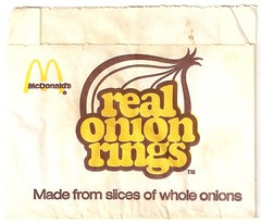 1970s McDonald's Real Onion Rings bag (daniel85r) Tags: mcdonalds burgerking onionrings vintagepackaging vintagemcdonalds