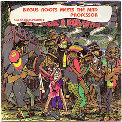 negus_roots_meets_the_mad_professor (skengbubbler) Tags: album coverart reggae dub madprofessor negusroots lacksleycastell