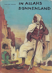 Walter Adrian / In Allahs Sonnenland (micky the pixel) Tags: buch book berber livre marroko walteradrian jugendbuch inallahssonnenland