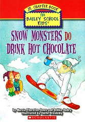 Snow Monsters Do Drink Hot Chocolate (Vernon Barford School Library) Tags: 9780545069908 marciathorntonjones marica thornton jones debbiedadey debbie dadey joëlledreidemy joëlle dreidemy joelle joelledreidemy baileyschoolkids 9 nine 9th ninth snowmonsters snow monster monsters hotchocolate snowboarder snowboarders sports vernonbarford fiction fictional novel novels paperback paperbacks softcover softcovers covers cover bookcover bookcovers readinglevel grade2 rl2 quick read quickread quickreads qr