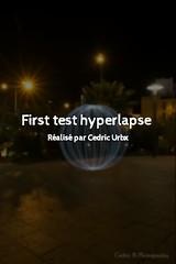 First test hyperlapse Light painting (cedricurbex) Tags: lightpanting timelapse hyperlapse stopmotion perpignan castillet