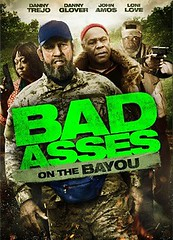Bad Ass 3: Bad Asses on the Bayou เก๋าโหดโคตรระห่ำ 3