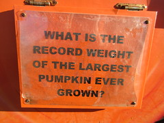 What is the record weight of the largest pumpkin ever grown? sign at Hank's Pumpkintown in Water Mill, Southampton, Long Island, New York (RYANISLAND) Tags: pumpkin pumpkins pumpkinpicking pumpkinpatch pumpkinfield halloweenpumpkin halloweenpumpkins hankspumpkintown pumpkintown pumpkinfarm happyhalloween halloween thesamhainfestival samhainfestival samhain blessedsamhain fall autumn fallfoliage harvest happythanksgiving thanksgiving thanksgivingpumpkin pumpkinpie october october31 october31st 16 2016 ny nyc nys nyny newyork newyorkcity newyorkstate newyorknewyork southfork suffolk suffolkcounty li longisland winnecomac independentlongisland thehamptons hamptons southampton watermill watermillny watermillnewyork southamptonny southamptonnewyork cornmaze family familyfun fun hayride farm farmstand eatfresh fruits freshfruit vegetable vegetables freshvegetables orange colororange orangecolor fallcolors autumncolors