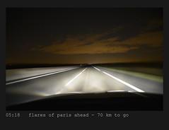 05:18  flares of paris ahead - 70 km to go (der zweite blick!) Tags: flares paris countryroad trip routenationale2 rn2 ontheroad unterwegs nacht night andreasjurgenowski derzweiteblick der2teblick france frankreich october oktober 2016 landstrase reise