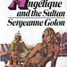 Angelique and the Sultan by Sergeanne Golon. Pan 1972. Cover artist Michael Johnson