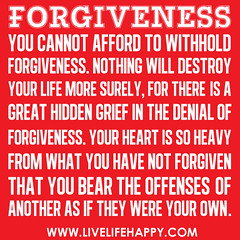 """Forgiveness: You cannot afford to withho..."