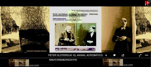 SLOTERDIJK: EL ANIMAL ACROBÁTICO,  PRÁCTICAS ANTROPOTÉCNICAS Y DISEÑO DE LO HUMANO _ Obra Dr. Adolfo Vasquez Rocca