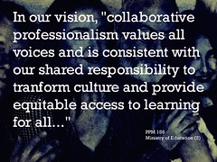 "Educational Postcard: ""...collaborative professionalism values all voices and is consistent with our shared responsibility to transform culture..."" (Ken Whytock) Tags: collaborative voices professionalism consistent shared responsibility transform culture equitable access"