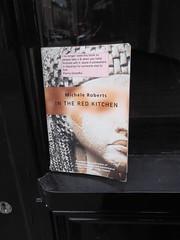 19th October 2016 (themostinept) Tags: book novel fiction paperback micheleroberts intheredkitchen hackney stokenewington 1990 minerva