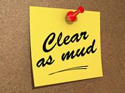 //www.flickr.com/photos/60141638@N06/9021720982/: Clear As Mud