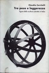 1996 -TRA PESO E LEGGEREZZA,FIGURA DELLA SCULTURA ASTRATTA IN ITALIA
