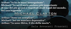 Michael Clayton (SALA AVVOCATI) Tags: cinema film studio michael george clayton sydney pollack clooney dialogo legale citazione avvocato aforisma gillroy cinecitando