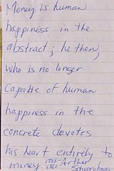 Scribbles from my Notebooks . . . Arthur Schopenhauer 1788 - 1860  Quote (Shutterbuglette) Tags: money quote quoteonmoney arthurschopenhauer17881860 scribbles scribblesfrommynotebooks happiness moneyandhappiness devotion devotiontomoney greed greedvshappiness people thought philisophy abstract abstractthought humanhappiness capable notlongercapable concretehappiness happinessvsmoney theloveofmoney istherootofallevil moneyasagoal vsmoneyasatool